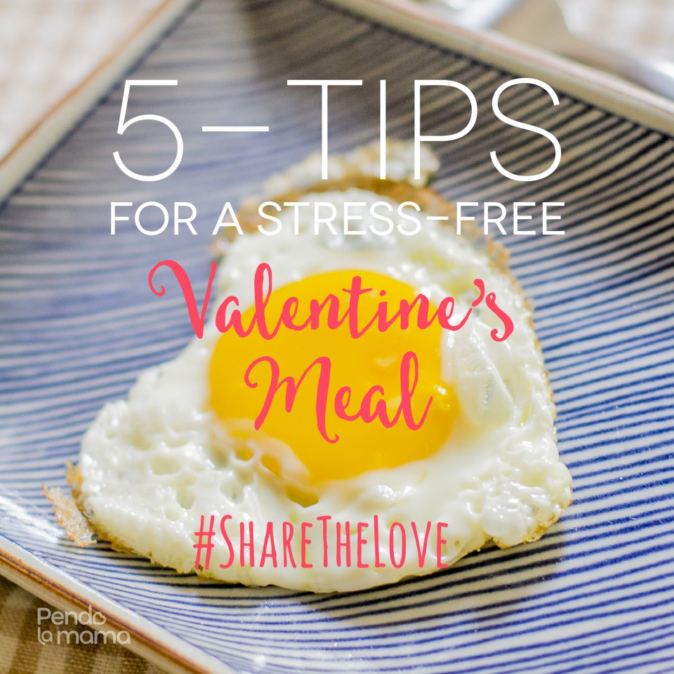 5-tips-for-a-smooth-valentines-day-dinner-pendolamama-sharethelove-03-01-01